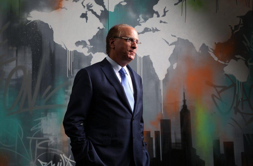 BlackRock C.E.O. Larry Fink: Climate Crisis Will Reshape Finance